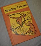 Monkey friends, (First reading book)