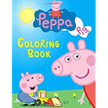 Peppa Pig Coloring Book: Great book for your children