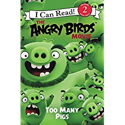 51aGIzjQ0ML._AC_UL250_SR250,250_ The Angry Birds Movie: Too Many Pigs (I Can Read Level 2)
