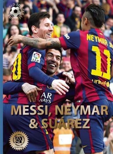 messi-neymar-and-surez-the-barcelona-trio-world-soccer-legends