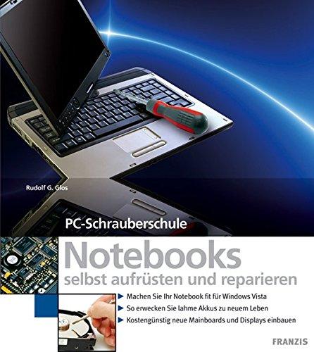 Notebooks selbst aufrüsten und reparieren