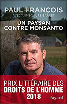 Book's Cover of Un Paysan contre Monsanto (Français) Broché – 25 octobre 2017
