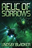 Relic of Sorrows: Volume 4