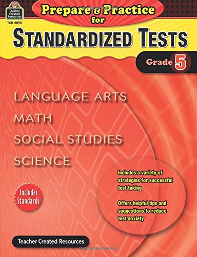 Prepare & Practice for Standardized Tests Grade 5