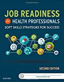 img - for Job Readiness for Health Professionals: Soft Skills Strategies for Success, 2e book / textbook / text book