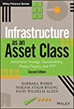 img - for Infrastructure as an Asset Class: Investment Strategy, Sustainability, Project Finance and PPP (The Wiley Finance Series) book / textbook / text book