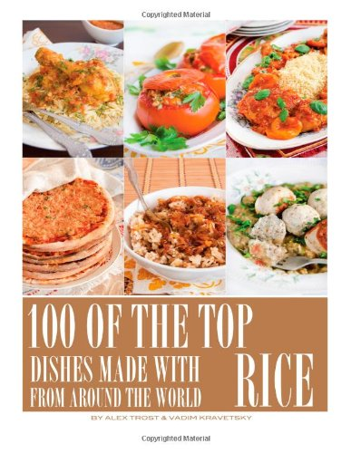 Download 100 of the Top Dishes Made with Rice from Around the World ebook
