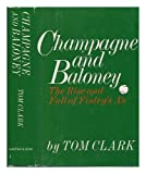 Champagne and Baloney, Tom Clark, 0060108320