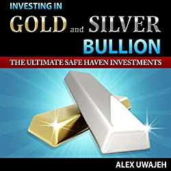 Investing in Gold and Silver Bullion