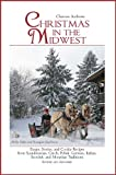 img - for Christmas in the Midwest book / textbook / text book