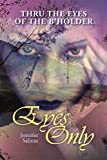 Eyes Only, Jennifer Salinas, 143638866X