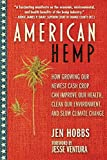 American Hemp: How Growing Our Newest Cash Crop Can