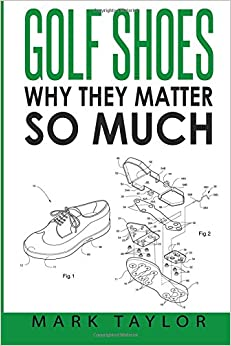 Golf Shoes: Why They Matter So Much