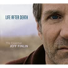 Life After Death: Essential Jeff Finlin
