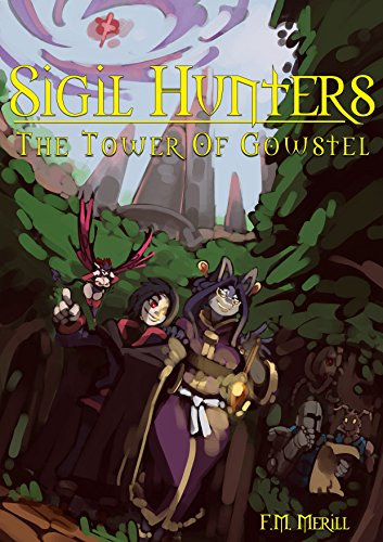 Sigil Hunters: The Tower of Gowstel (Courtney Glasses)