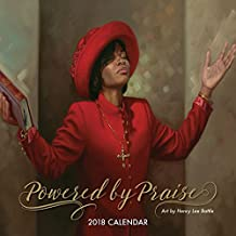 """Shades of Color Powered by Praise 2018 African American Calendar by Henry Lee Battle, 12"""" x 12"""" (18PP)"""