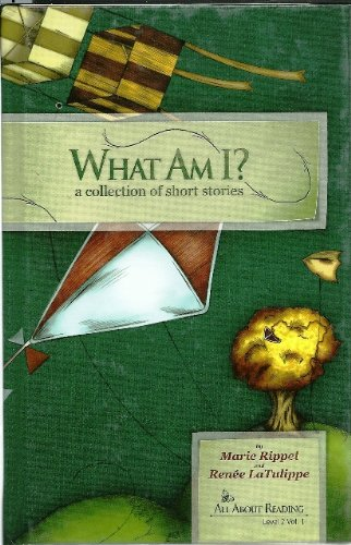 Read Online What Am I? a collection of short stories (All About Reading Level 2 Vol. 1) PDF