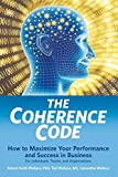 The Coherence Code: How to Maximize Your