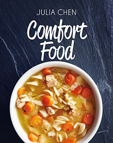 Comfort Food by Julia Chen