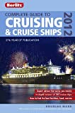 Berlitz Complete Guide to Cruising and Cruise Ships 2012 (Berlitz Complete Guide to Cruising & Cruise Ships)