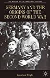 Germany and the Origins of the Second World War (The Making of the Twentieth Century)