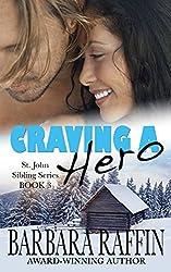 Craving a Hero: St. John Sibling Series, book 3