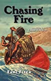 Chasing Fire, Earl Fleck, 0930100530