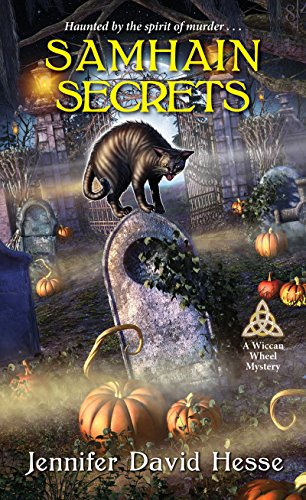 Samhain Secrets (A Wiccan Wheel Mystery) by [Hesse, Jennifer David]