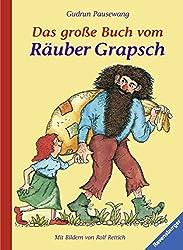 Das große Buch vom Räuber Grapsch