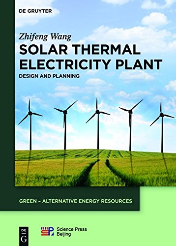 Solar Thermal Electricity Plant: Design and Planning