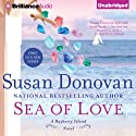 Sea of Love: A Barberry Island Novel, Book 1 Audiobook by Susan Donovan Narrated by Amy McFadden