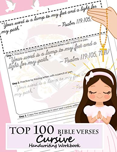 Top 100 Bible Verses Cursive Handwriting Workbook: Learning Cursive Handwriting Practice Sentences With Bible Verses to Memorize are Powerful and Inspiring