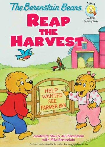 The Berenstain Bears Reap the Harvest (Berenstain Bears/Living Lights)