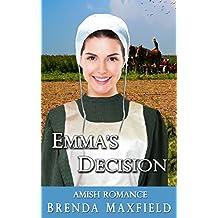 Amish Romance: Emma's Decision (Emma's Story Book 3)