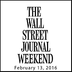 Weekend Journal 02-13-2016