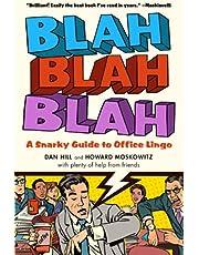 Blah, Blah, Blah: A Snarky Guide to Office Lingo