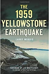 The 1959 Yellowstone Earthquake (Disaster) Paperback