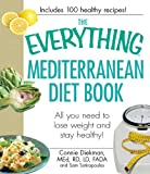 img - for The Everything Mediterranean Diet Book: All you need to lose weight and stay healthy! (Everything Series) book / textbook / text book