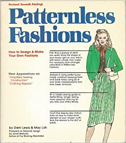 Patternless Fashions How To Design And Make Your Own Fashions