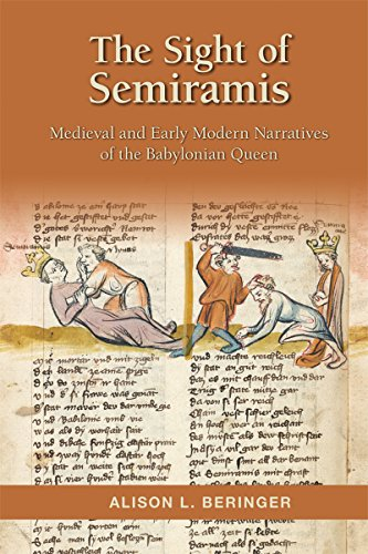 Beringer Collection (The Sight of Semiramis: Medieval and Early Modern Narratives of the Babylonian Queen (MEDIEVAL & RENAIS TEXT STUDIES))