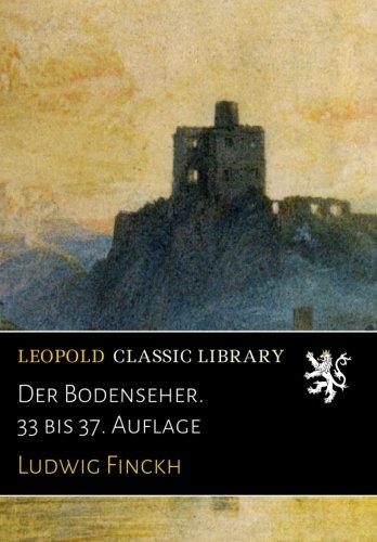 Download Der Bodenseher. 33 bis 37. Auflage (German Edition) pdf epub