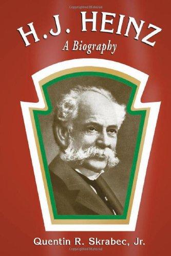 h-j-heinz-a-biography