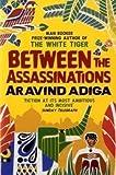 """""""Between the Assassinations"""" av Aravind Adiga"""