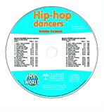 Hip-Hop Dancers - CD Only (My World)