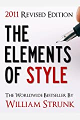 THE ELEMENTS OF STYLE (UPDATED 2011 EDITION) Kindle Edition