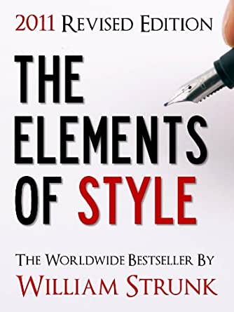 strunk singles This is the elements of style, the classic style manual,  2in a series of three or more terms with a single  elements of style, the, 4th edition.