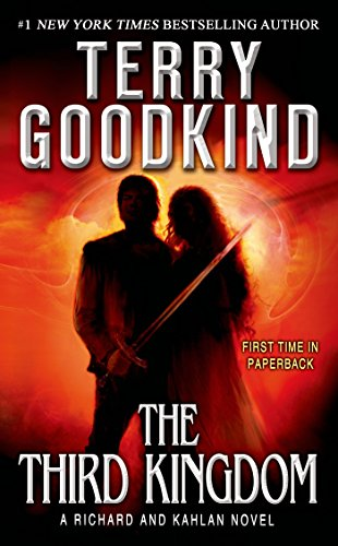 The Third Kingdom (Sword of Truth Book 13) by [Goodkind, Terry]