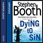 Dying to Sin | Stephen Booth