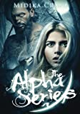 Alpha Series: Books 1 - 5