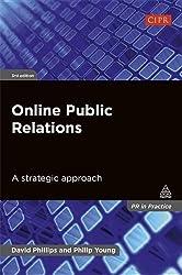 Online Public Relations: A Strategic Approach (PR In Practice)